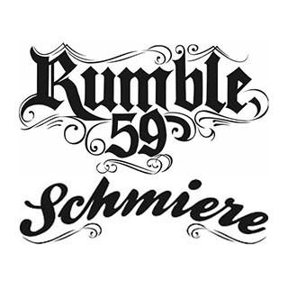 Rumble59 Schmiere